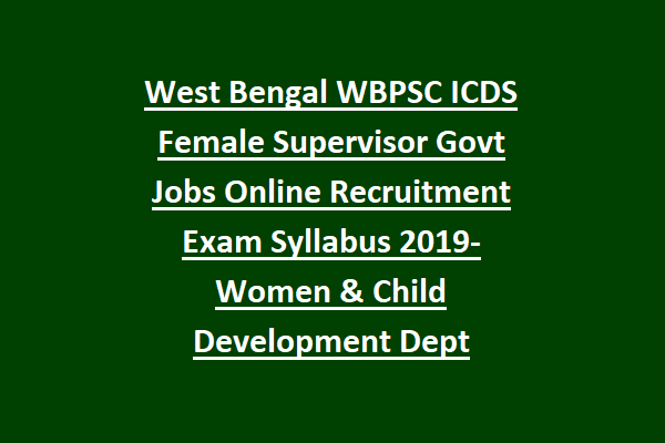 ICDS Recruitment 2021 West Bengal Notification,